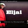 Eljai interview by bloodpreshah