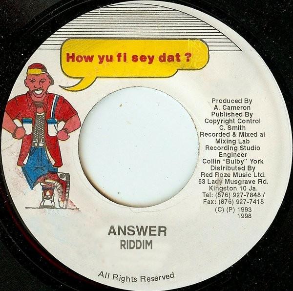 Answer Riddim [1990/1993/2001] (Various producers) - Jamworld876