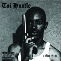 Tai Hustle - I Am 718 (EP)