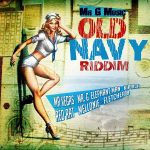 2013 - Old Navy Riddim (Mr G)