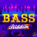 Bass Riddim (Bruce Lee, Kris Beatz, Kick Dem)