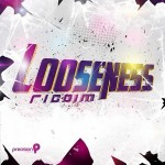Looseness Riddim (Precision Productions)