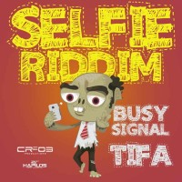 Selfie Riddim (Cr203 Productions)