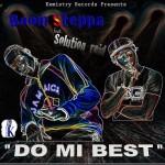 Boom Steppa ft Solution Reid - Do Mi Best