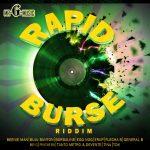 Rapid Burse Riddim [2007] (Mr G Music)