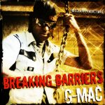G Mac - Breaking Barriers (Album)