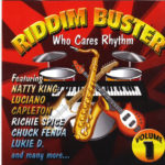 Who Cares Rhythm [2003] (Riddim Buster Vol. 1)