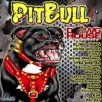 2006 - pitbull riddim (dawg house productions)
