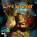 Live Forever Riddim [2014] (Half Way Tree)