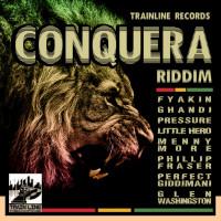 Conquera Riddim (Trainline Records) #Reggae