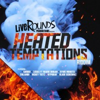 Heated Temptations Riddim (Live Rounds) #Dancehall