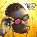 Jah Vinci - Ghetto Born Review [2014] (Grillaras Productions & Kamau)