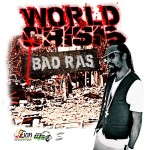 bad ras - world crisis ep
