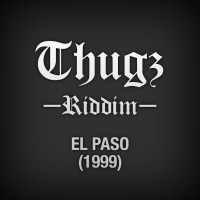 thugs riddim