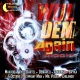 Wul Dem Again Riddim - Yellow Moon Records