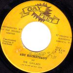 The Gaylads - ABC Rocksteady [1968] (Gayfeet)