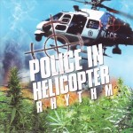 Art Cover - Police In Helicopter riddim