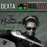 Dexta Malawi releases the Malawian Journeys Vol. 1.0