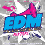 Dancehall Soldiers VS Dope Boys - EDM Electronic Dancehall Music Mixtape (cover)