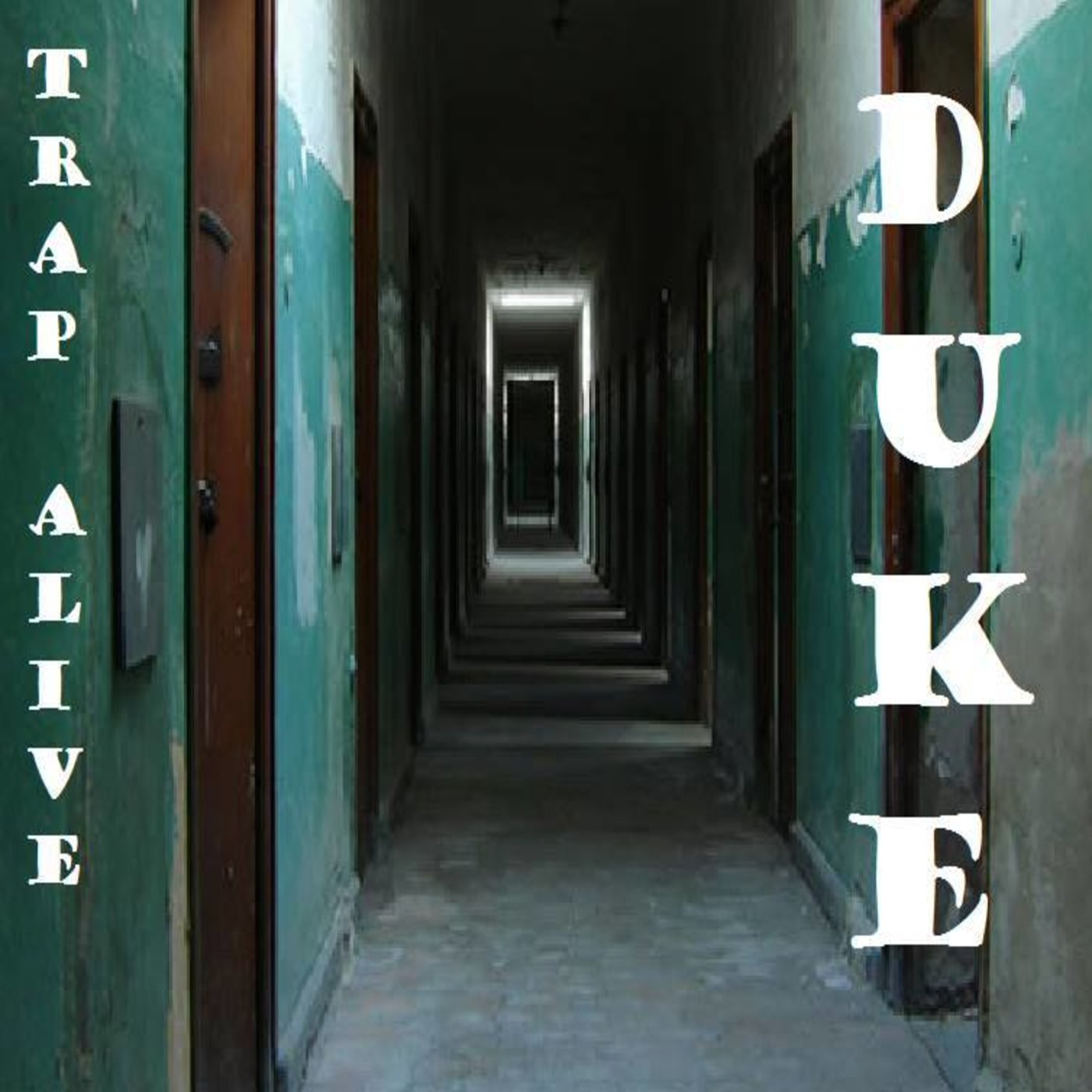 duke - trap alive
