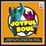 Joyful Soul Riddim (Greezzly)