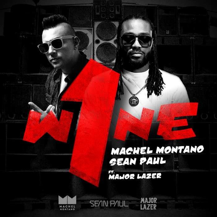 Machel Montano & Sean Paul ft. Major Lazer - One Wine