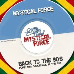 """Mystical Force Sound """"Back to the 90s"""""""