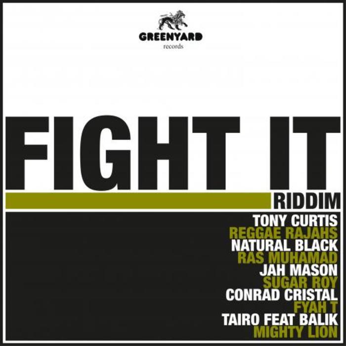 Fight It Riddim (Greenyard Record)