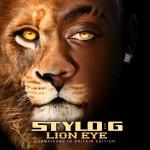 stylo g - lion eye mixtape