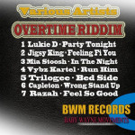 Overtime Riddim (BWM Record)