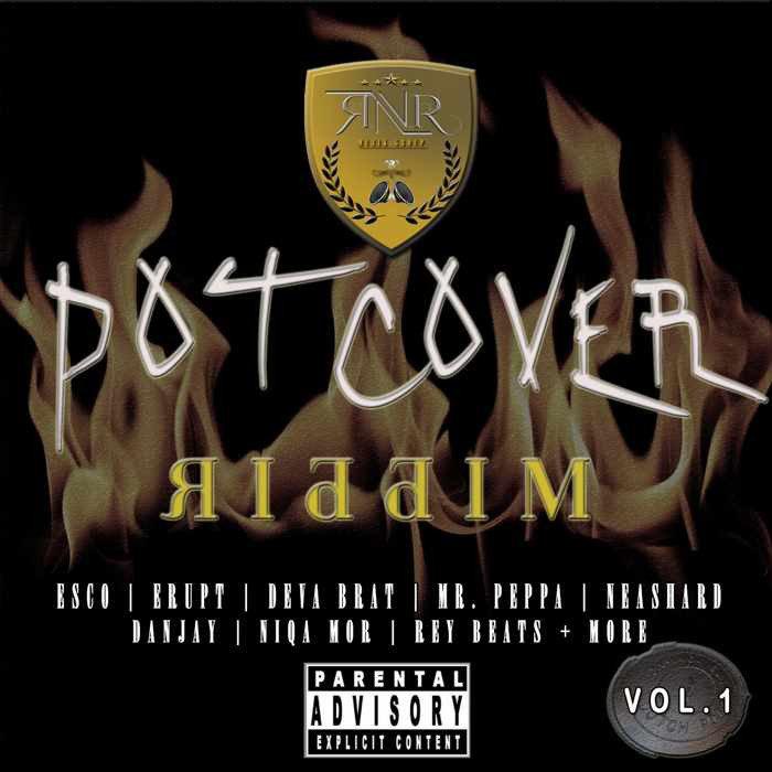 Pot Cover Riddim (RNR Music)