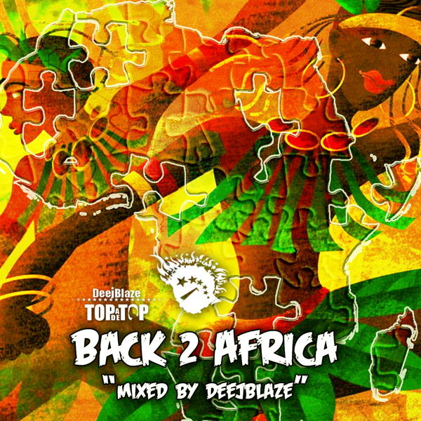Back 2 Africa mixed by DeejBlaze
