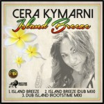 Cera Kymarni - Island Breeze (idrop riddim)