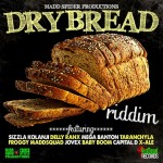 Dry Bread Riddim (Madd Spider Productions)