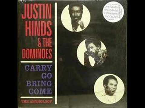 Justin Hinds & The Dominoes - Carry Go Bring Come