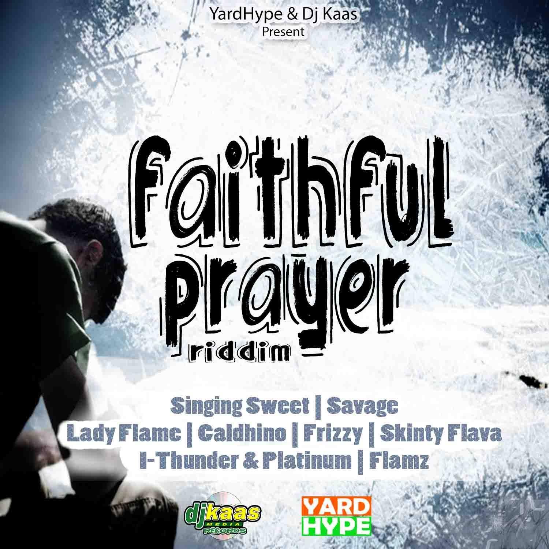 Faithful Prayer Riddim (YardHype & Dj Kaas) / how it feel