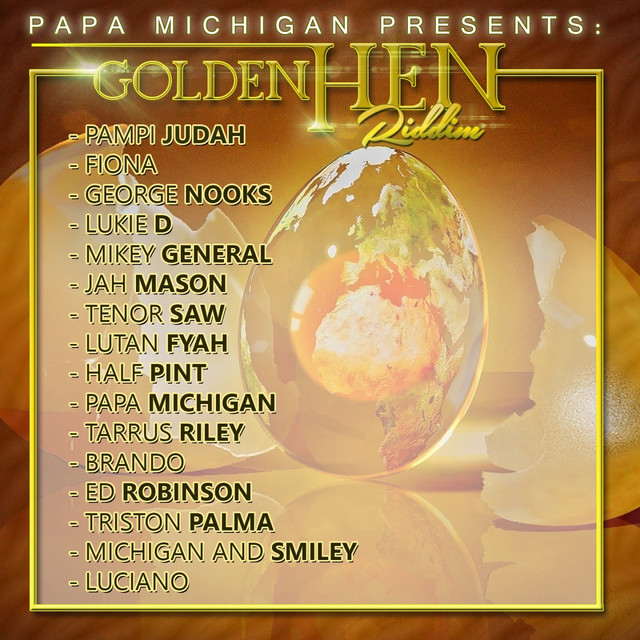 Golden Hen Riddim (Papa Michigan)