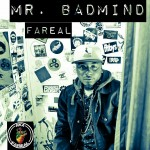 FaReal - Mr BadMind (Good Good Production)