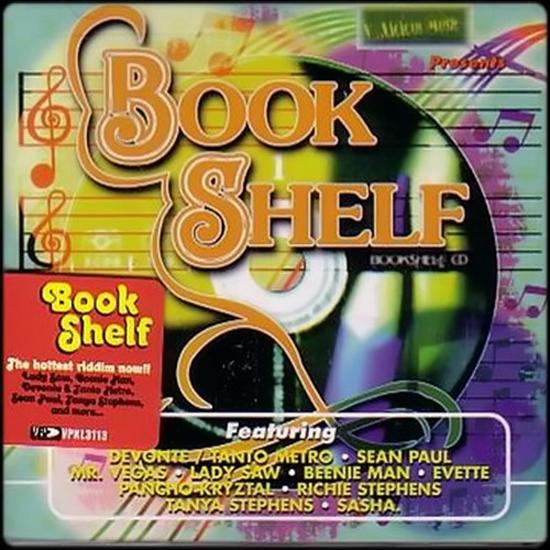 Bookshelf Riddim [1998] (Tony 'CD' Kelly) - Jamworld876