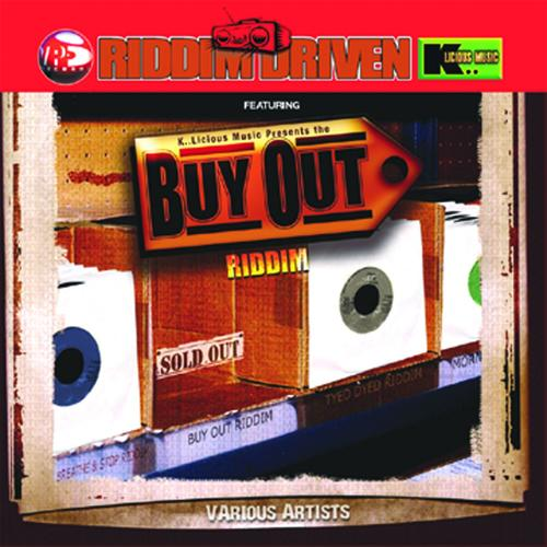 Riddim Driven - Buy Out Riddim (Tony 'K-Licious' Kelly) - 2001