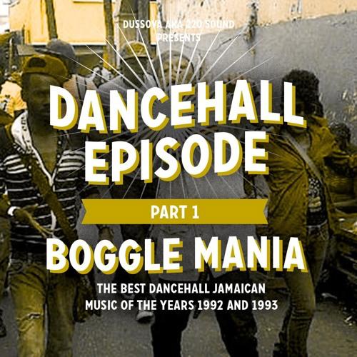 dussova dancehall episode part 1 bogle mania