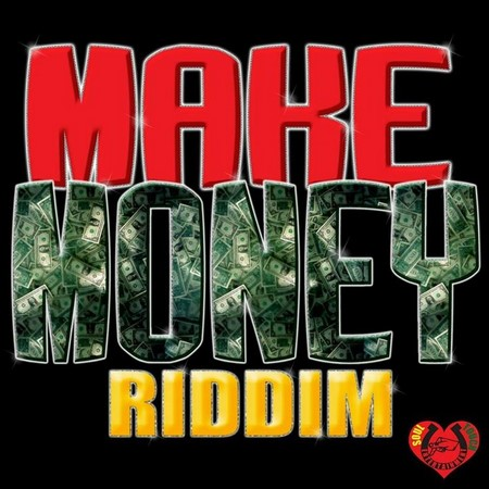 Make Money Riddim (DJ Pack)