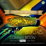 "Young Deedz ""By Mi Side"" Coming Soon…"