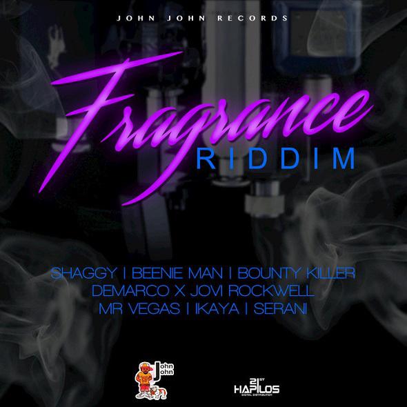 Fragrance Riddim (John John)