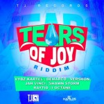 Tears of Joy Riddim (TJ Records)