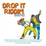 Drop It Riddim Remastered [2008] (FM Records)