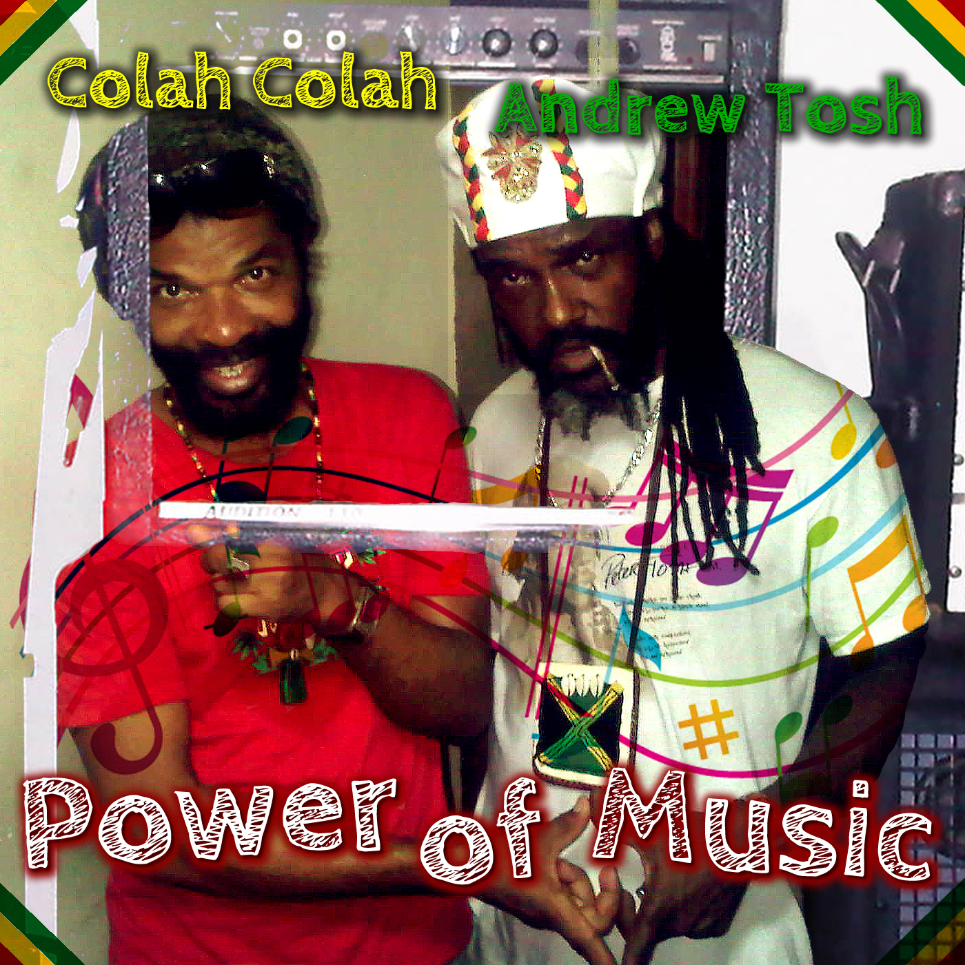 andrew tosh ft colah colah - power of music