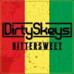 DirtySkeys – Bittersweet (Ft. Moncherie)