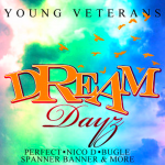 Dream Dayz Riddim (2010) #Throwback