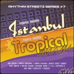 Rhythm Streetz #7 – Istanbul and Tropical (Purple Skunkz)